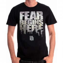 Tee-Shirt Fear Begins here Fear The Walking Dead